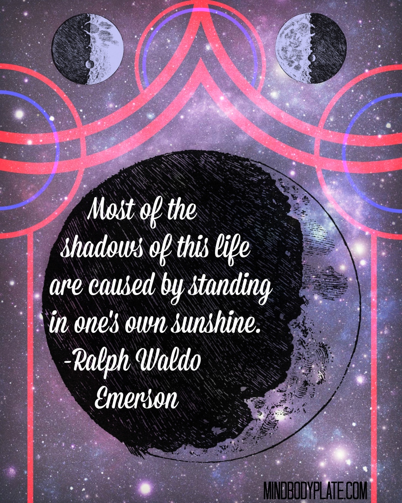 Ralph Waldo Emerson quote standing in ones own sunshine