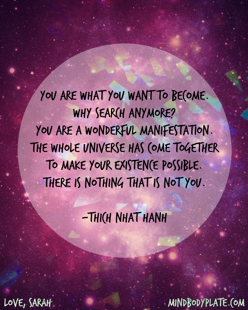 Thich Naht Hanh | you are what you want to become